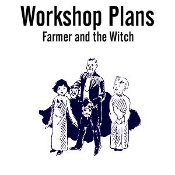 The Farmer and the Witch - Abbotts Workshop Plans