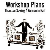 Thurstons Sawing a Woman - Abbotts Workshop Plans