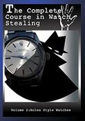 Watch Steal Course DVD #2 Rolex Style Watch
