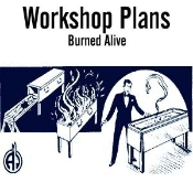 Burned Alive Plans Instant Download