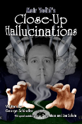 Closeup Hallucinations