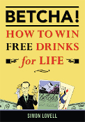 BETCHA! (How to Win Free Drinks for Life)