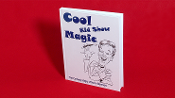 Cool, Kid Show Magic (Hard Bound) by Norm Barnhart