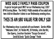 Family Pass For Wednesday Aug 2nd Evening Show
