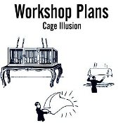 Cage Illusion Plans - Electronic Download