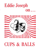 Instant Download - Eddie Joseph on Cups and Balls