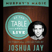 At The Table - Joshua Jay 10/8/2014 - video DOWNLOAD