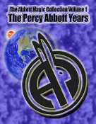 The Abbott Magic Collection Volume 1: The Percy Abbott Years
