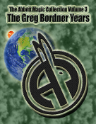 The Abbott Magic Collection Volume 3: The Greg Bordner Years