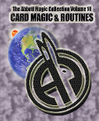 The Abbott Magic Collection Volume 14: Card Magic & Routines