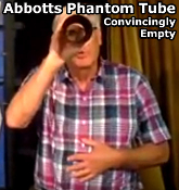 Abbott's Phantom Tube