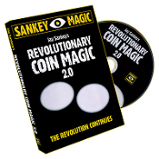 Revolutionary Coin Magic 2.0 by Jay Sankey