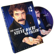 Magic of Steve Dacri by Steve Dacri- No Filler (Volume 2)